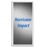 HURRICANE IMPACT GLASS